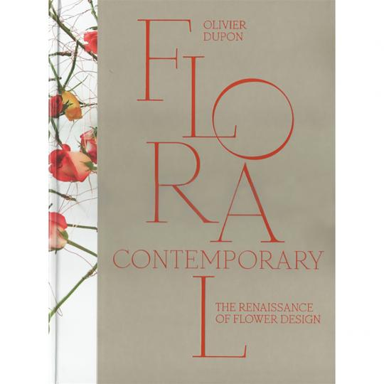 Livro Floral Contemporary The Renaissance In Flower Design