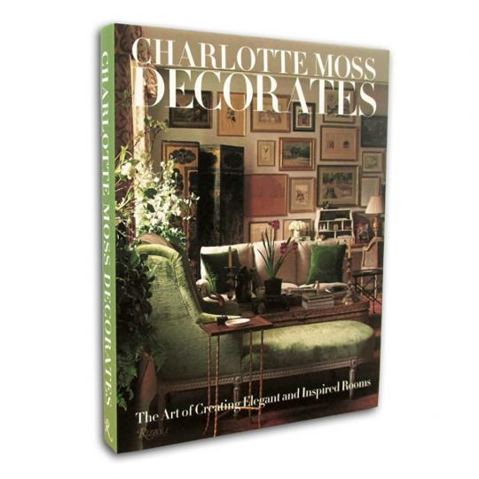 Livro Charlotte Moss Decorates The Art of Creating Elegant and Inspired Rooms